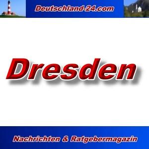 Deutschland-24.com - Dresden - Aktuell -