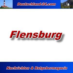 Deutschland-24.com - Flensburg - Aktuell -