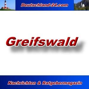 Deutschland-24.com - Greifswald - Aktuell -