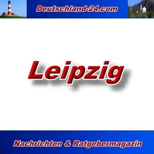 Deutschland-24.com - Leipzig - Aktuell -