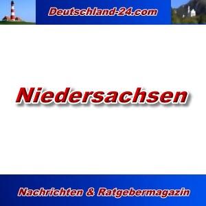 Deutschland-24.com - Niedersachsen - Aktuell -