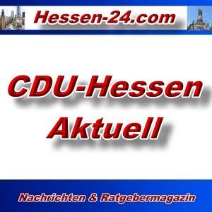Hessen-24 - CDU-Hessen - Aktuell -