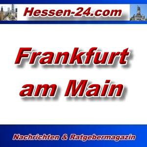 Hessen-24 - Frankfurt am Main - Aktuell -