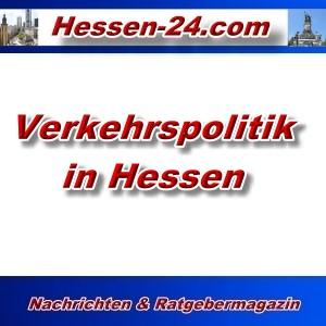 Hessen-24 - Verkehrspolitik in Hessen - Aktuell