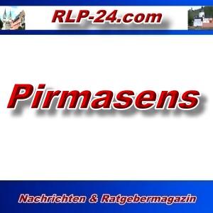 RLP-24 - Pirmasens - Aktuell