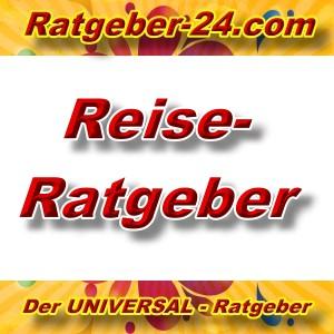 Ratgeber-24.com - Reiseratgeber - Aktuell -