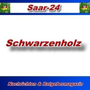 Saar-24 - Schwarzenholz - Aktuell -
