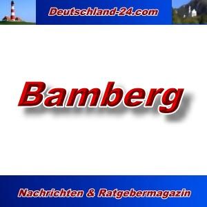 Deutschland-24.com - Bamberg - Aktuell -