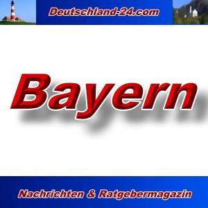 Deutschland-24.com - Bayern - Aktuell -
