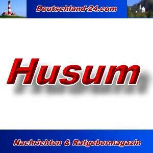 Deutschland-24.com - Husum - Aktuell -
