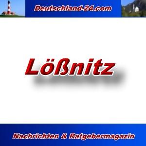 Deutschland-24.com - Lößnitz - Aktuell -