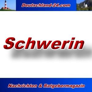 Deutschland-24.com - Schwerin - Aktuell -