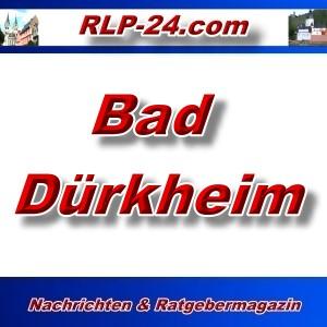 RLP-24 - Bad Dürkheim - Aktuell -