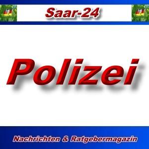 Saar-24 - Polizei - Aktuell -