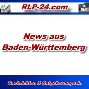 RLP-24 - News aus Baden-Württemberg - Aktuell -