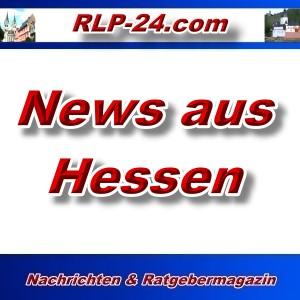 RLP-24 - News aus Hessen - Aktuell -