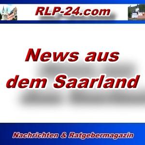 RLP-24 - News aus dem Saarland - Aktuell -