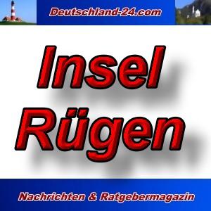 Deutschland-24.com - Insel Rügen - Aktuell -