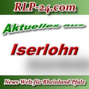 News-Welt-RLP-24 - Aktuelles aus Iserlohn -
