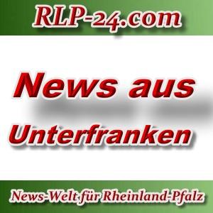 News-Welt-RLP-24 - Aktuelles aus Unterfranken -