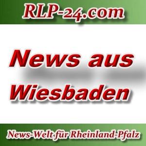 News-Welt-RLP-24 - Aktuelles aus Wiesbaden -