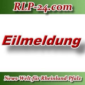 News-Welt-RLP-24 - Eilmeldung - Aktuell -