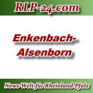 News-Welt-RLP-24 - Enkenbach-Alsenborn - Aktuell -