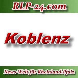 News-Welt-RLP-24 - Koblenz - Aktuell -