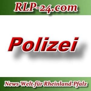 News-Welt-RLP-24 - Polizei - Aktuell -