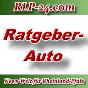 News-Welt-RLP-24 - Ratgeber-Auto - Aktuell -