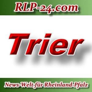 News-Welt-RLP-24 - Trier - Aktuell -