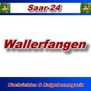 Saar-24 - Wallerfangen - Aktuell -