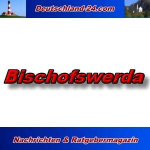 Deutschland-24.com - Bischofswerda - Aktuell -