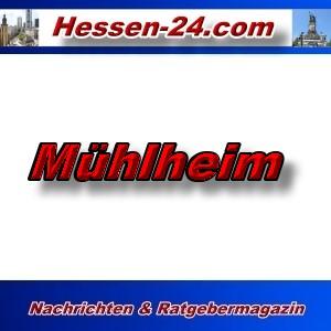 Hessen-24 - Mühlheim - Aktuell -
